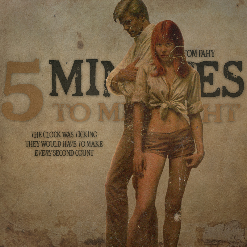 5 Minutes to Midnight by Tom Fahy