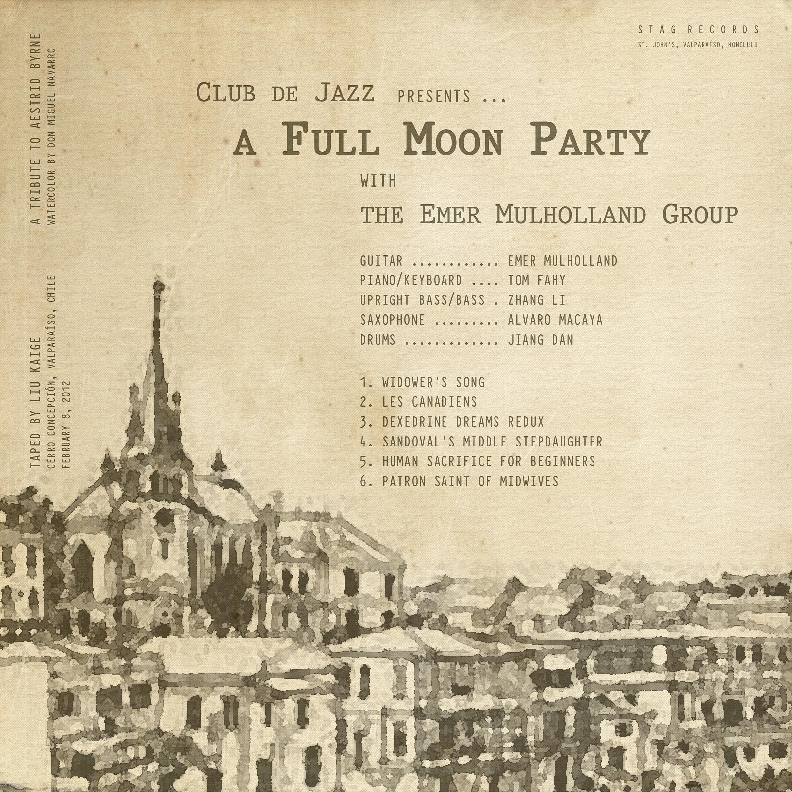 Club de Jazz presents... A Full Moon Party