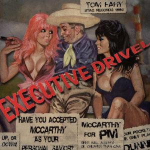 Executive Drivel by Tom Fahy