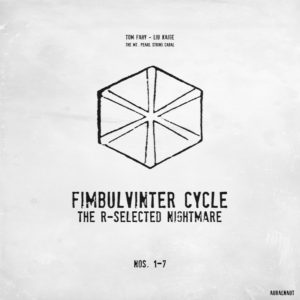 Fimbulvinter Cycle (The R-Selected Nightmare) by Tom Fahy