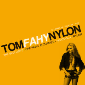 Nylon by Tom Fahy