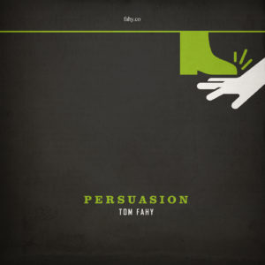 Persuasion by Tom Fahy