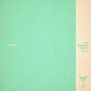 The Drinking Season by Tom Fahy