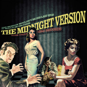 The Midnight Version by Tom Fahy