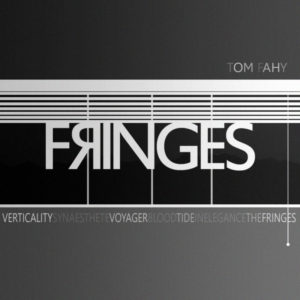 The Fringes by Tom Fahy