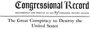 Conspiracy to Destroy the U.S.